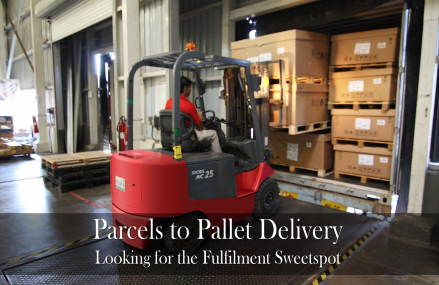 Parcels to Pallet Delivery: Looking for the Fulfilment Sweet Spot