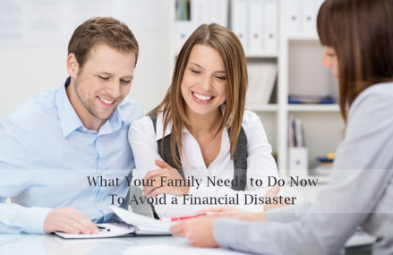 5 Tips to Help Your Family Avoid Financial Disaster