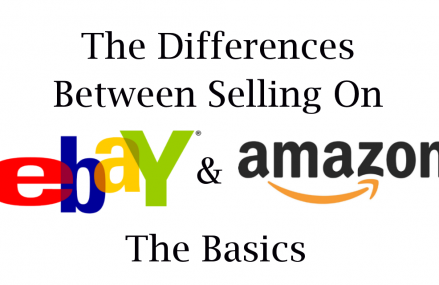 The Differences between Selling On eBay and Amazon – The Basics