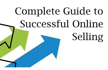 Make Money Selling Online – a Complete Guide
