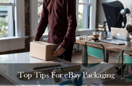 Top Tips for eBay Packaging